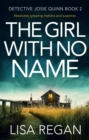 The Girl With No Name : Absolutely gripping mystery and suspense - eBook