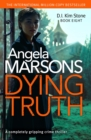 Dying Truth : A completely gripping crime thriller - eBook