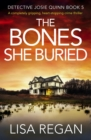 The Bones She Buried : A completely gripping, heart-stopping crime thriller - eBook