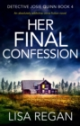 Her Final Confession : An absolutely addictive crime fiction novel - eBook