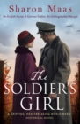 The Soldier's Girl : A gripping, heart-breaking World War 2 historical novel - eBook