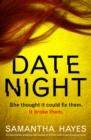 Date Night : An absolutely gripping psychological thriller with a jaw-dropping twist - eBook