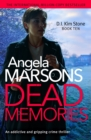 Dead Memories : An addictive and gripping crime thriller - eBook