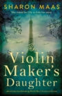 The Violin Maker's Daughter : Absolutely heartbreaking World War 2 historical fiction - eBook