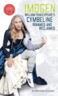 Imogen : William Shakespeare's Cymbeline Renamed and Reclaimed - eBook
