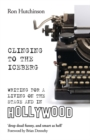Clinging to the Iceberg : Writing for a Living on the Stage and in Hollywood - Book