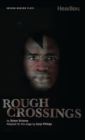 Rough Crossings - eBook