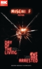 Making Mischief: WE ARE ARRESTED & DAY OF THE LIVING - eBook