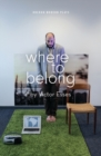 Where to Belong - Book