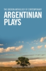 The Oberon Anthology of Contemporary Argentinian Plays - eBook
