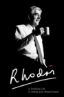 Rhodri : A Political Life in Wales and Westminster - Book