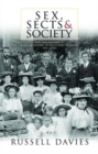 Sex, Sects and Society : 'Pain and Pleasure': A Social History of Wales and the Welsh, 1870-1945 - Book