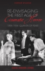Re-envisaging the First Age of Cinematic Horror, 1896-1934 : Quanta of Fear - Book