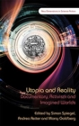Utopia and Reality : Documentary, Activism and Imagined Worlds - Book