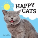 Happy Cats : Photos of Felines Feeling Fab - Book
