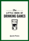 The Little Book of Drinking Games - eBook