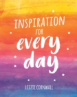 Inspiration for Every Day : 365 Ideas to Spark Creativity - eBook
