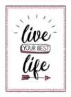 Live Your Best Life : Find Happiness with the Simple Power of Gratitude and Kindness - Book