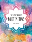 The Little Book of Meditations : A Beginner's Guide to Finding Inner Peace - Book