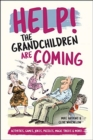 Help! The Grandchildren are Coming : Activities, Games, Jokes, Puzzles, Magic Tricks and More! - Book