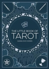 The Little Book of Tarot : An Introduction to Fortune-Telling and Divination - Book