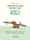 The Little Instruction Book for Dogs - eBook