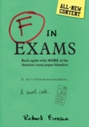 F in Exams : Back Again with More of the Funniest Exam Paper Blunders - eBook