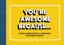 You're Awesome Because... : Over 30 Beautifully Designed Friendship Tokens - Book