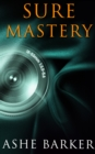 Sure Mastery: A Box Set : A Box Set - eBook