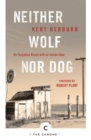 Neither Wolf Nor Dog : On Forgotten Roads with an Indian Elder - Book
