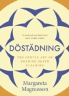 Dostadning : The Swedish Art of Death Cleaning - Book