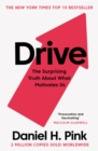 Drive : The Surprising Truth About What Motivates Us - Book