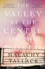 The Valley at the Centre of the World - eBook