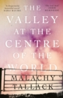 The Valley at the Centre of the World - Book