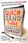Quicksand Tales : The Misadventures of Keggie Carew - Book