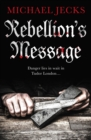 Rebellion's Message - eBook