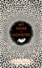 My Name is Monster - Book
