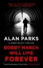 Bobby March Will Live Forever - eBook