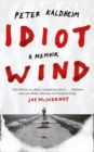 Idiot Wind : A Memoir - Book