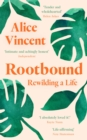 Rootbound : Rewilding a Life - eBook