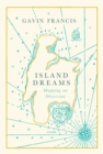 Island Dreams : Mapping an Obsession - Book