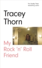 My Rock 'n' Roll Friend - Book