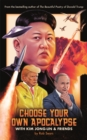 Choose Your Own Apocalypse With Kim Jong-un & Friends - eBook