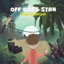 Off Goes Stan - Book