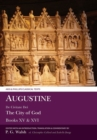 Augustine: The City of God Books XV and XVI - Book