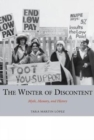 The Winter of Discontent : Myth, Memory, and History - Book