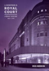 Liverpool's Royal Court Theatre : `A Brave Venture' - Book