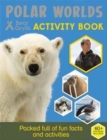 Bear Grylls Sticker Activity: Polar Worlds - Book