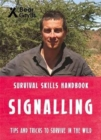 Bear Grylls Survival Skills: Signalling - Book