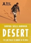 Bear Grylls Survival Skills: Desert - Book